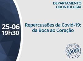 Imagem REPERCUSSÕES DA COVID-19: DA BOCA AO CORAÇÃO