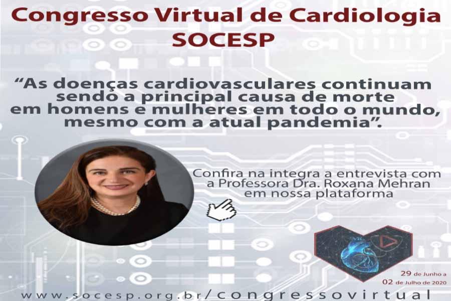 Imagem da notícia ENTREVISTA EXCLUSIVA COM A PROFª DRA. ROXANA MEHRAN SOBRE O CONGRESSO VIRTUAL DE CARDIOLOGIA