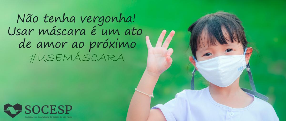 CAMPANHA USE MASCARA - NÃO TENHA VERGONHA
