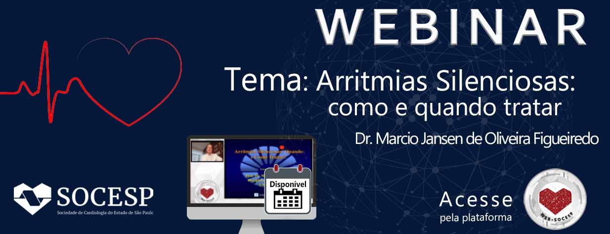 WEBINAR - ARRITMIAS SILENCIOSAS : COMO E QUANDO TRATAR