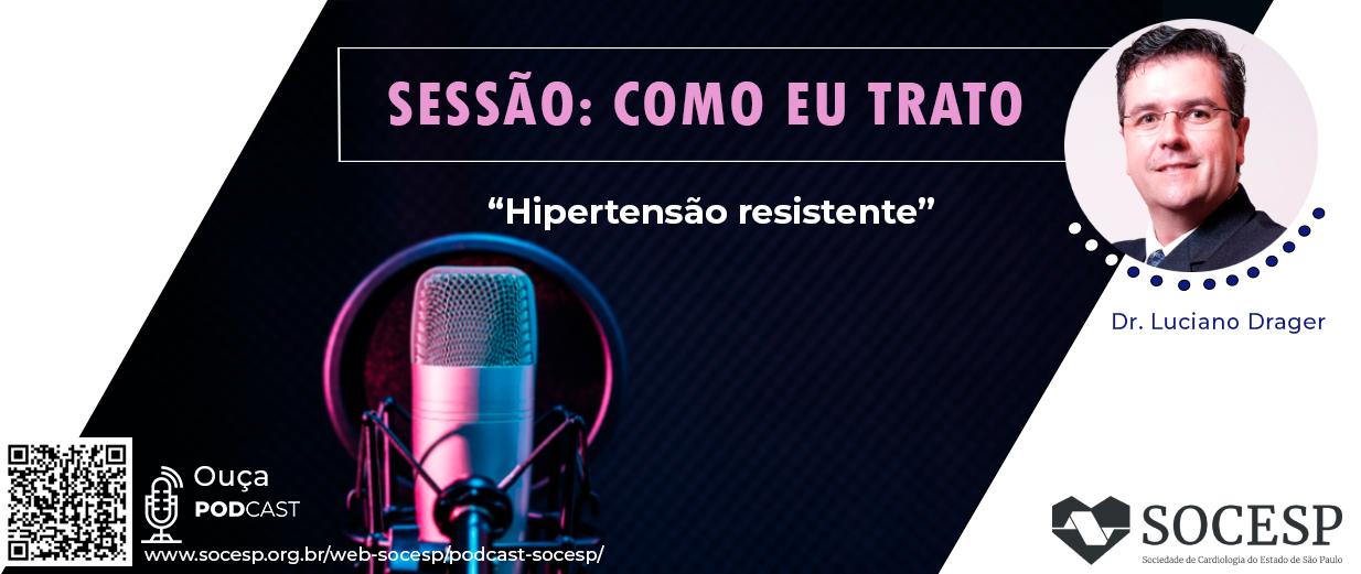 PODCAST - HIPERTENSÃO RESISTENTE