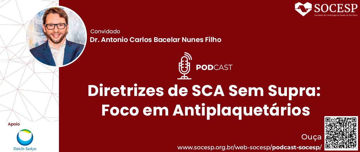 PODCAST - DIRETRIZES DE SCA SEM SUPRA: FOCO EM ANTIPLAQUETÁRIOS