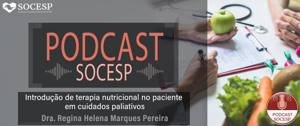 PODCAST - Introdução de terapia nutricional no paciente em cuidados paliativos
