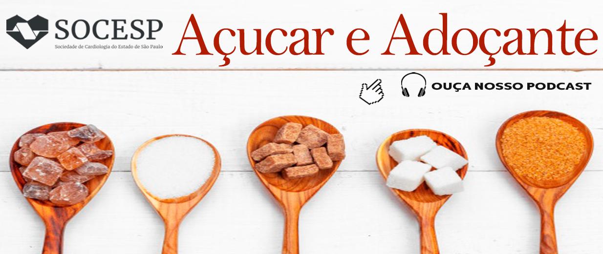PODCAST NUTRIÇÃO - Açúcar e adoçante