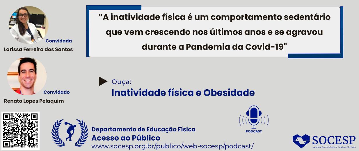 PODCAST - INATIVIDADE FÍSICA E OBESIDADE