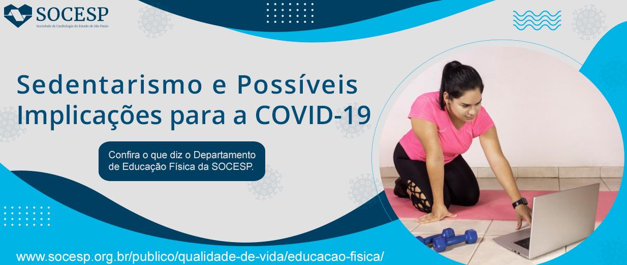 SEDENTARISMO E POSSÍVEIS IMPLICAÇÕES PARA O COVID-19